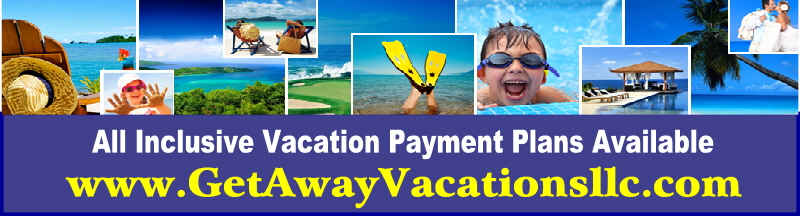 All Inclusive Vacation Getaway Layaway Payment Plan Destination Wedding Complimentary Free Package