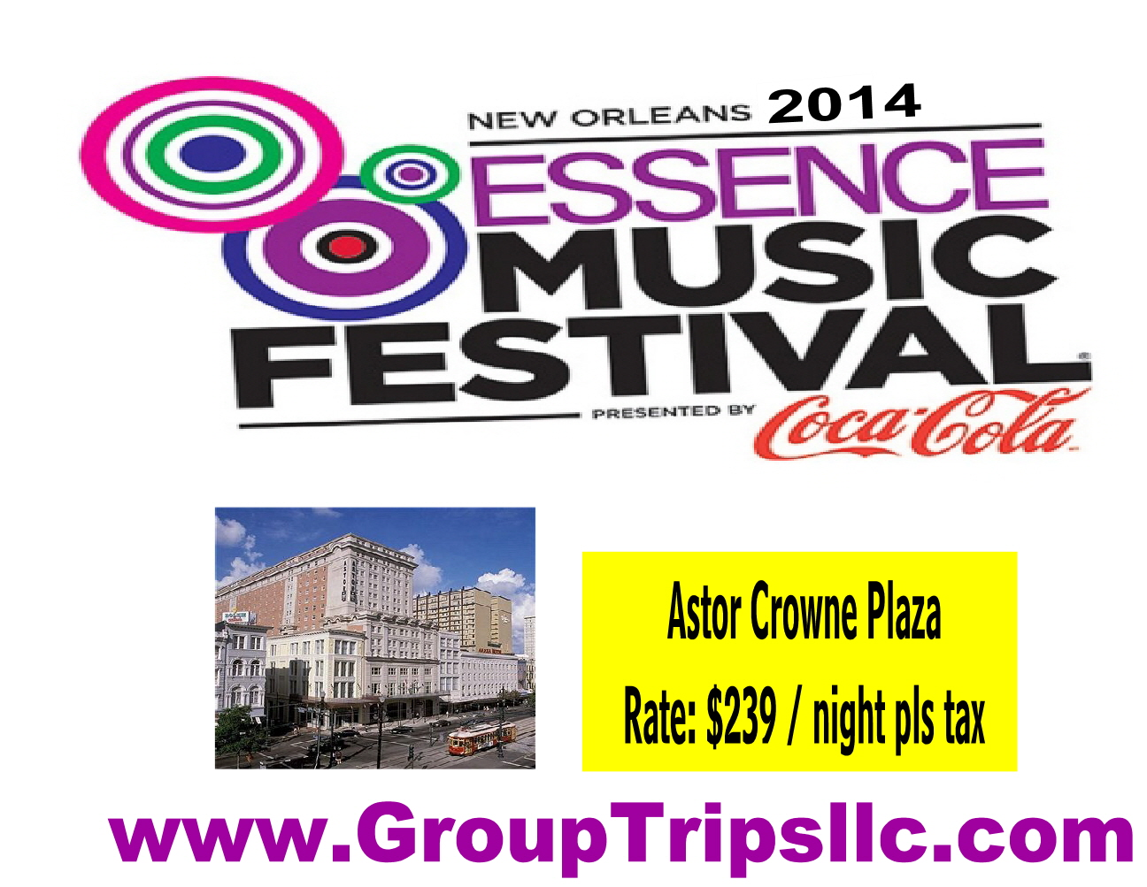 Essence Music Festival 2014 New Orleans Astor Crowne Plaza Discount $