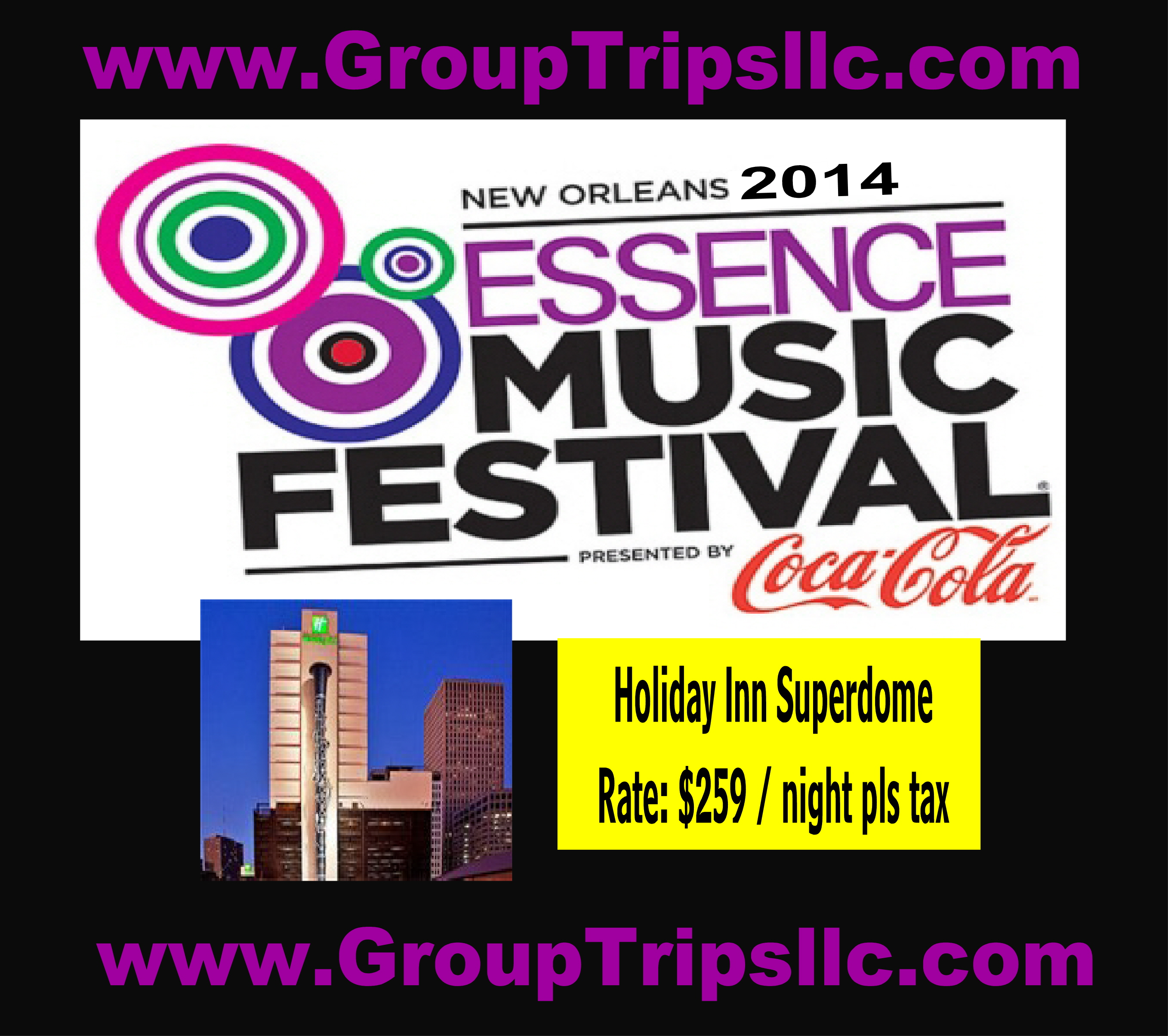 Essence Music Festival 2014 Packages Holiday Inn Superdome
