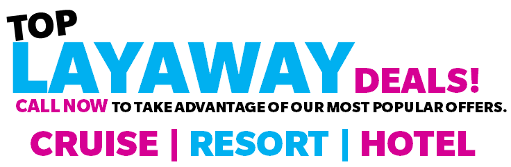Getaway Vacations all inclusive layaway monthly payment plans book now pay later